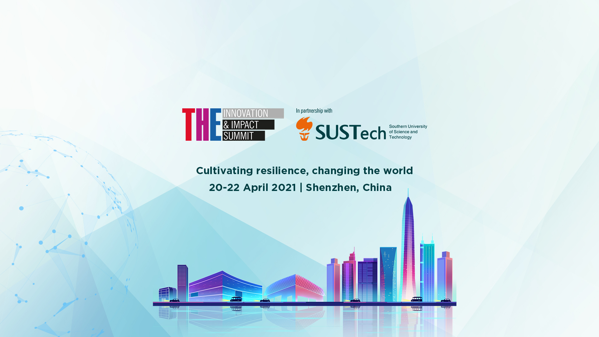 SUSTech to co-host 2021 Times Higher Education Innovation & Impact Summit in Shenzhen